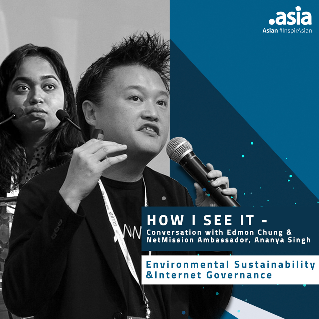 How I See It - Conversation with Edmon Chung and NetMission Ambassador Ananya Singh